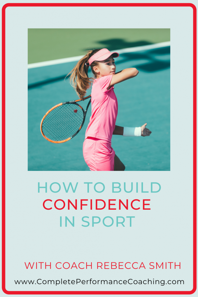 How To Build Confidence in Sport complete Performance Coaching