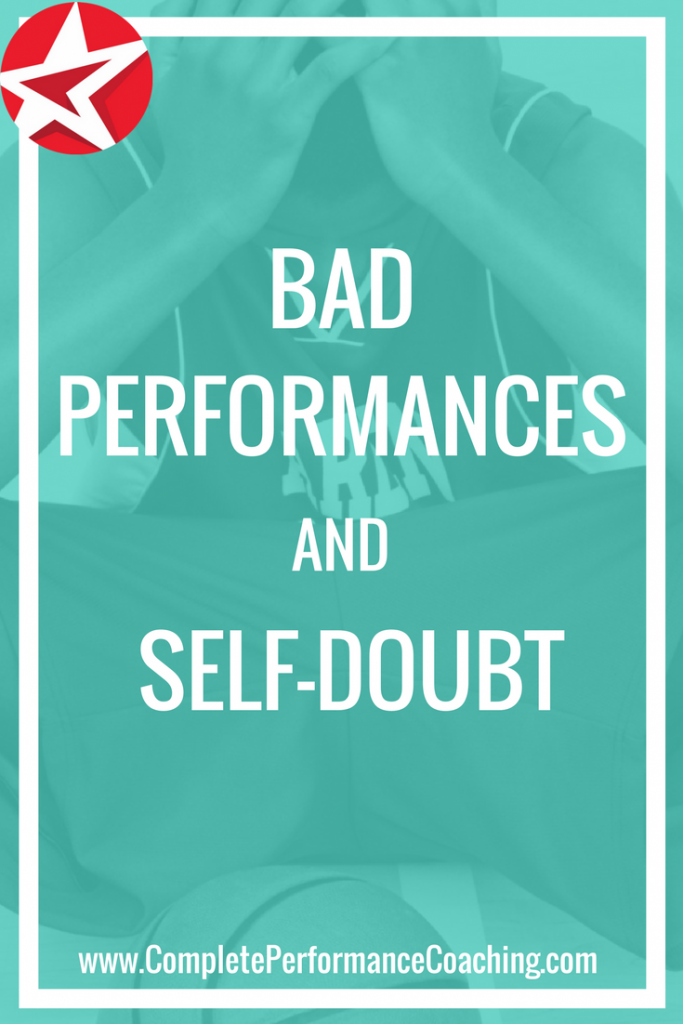 Getting Past a Bad Performance and Self-Doubt