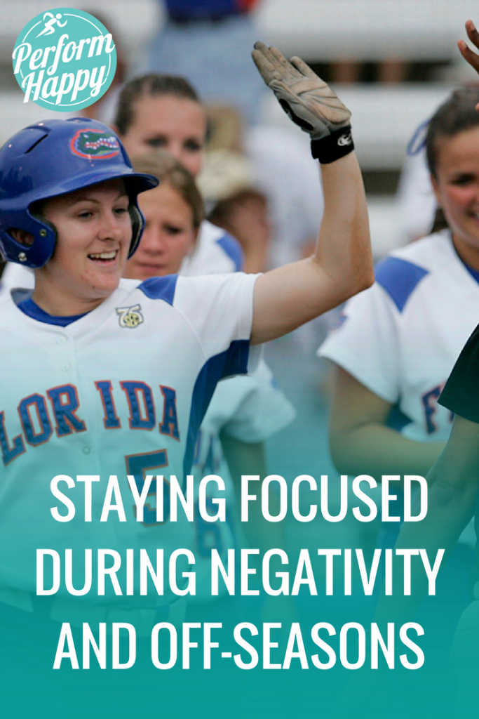 Staying Focused During Negativity and Off-Seasons