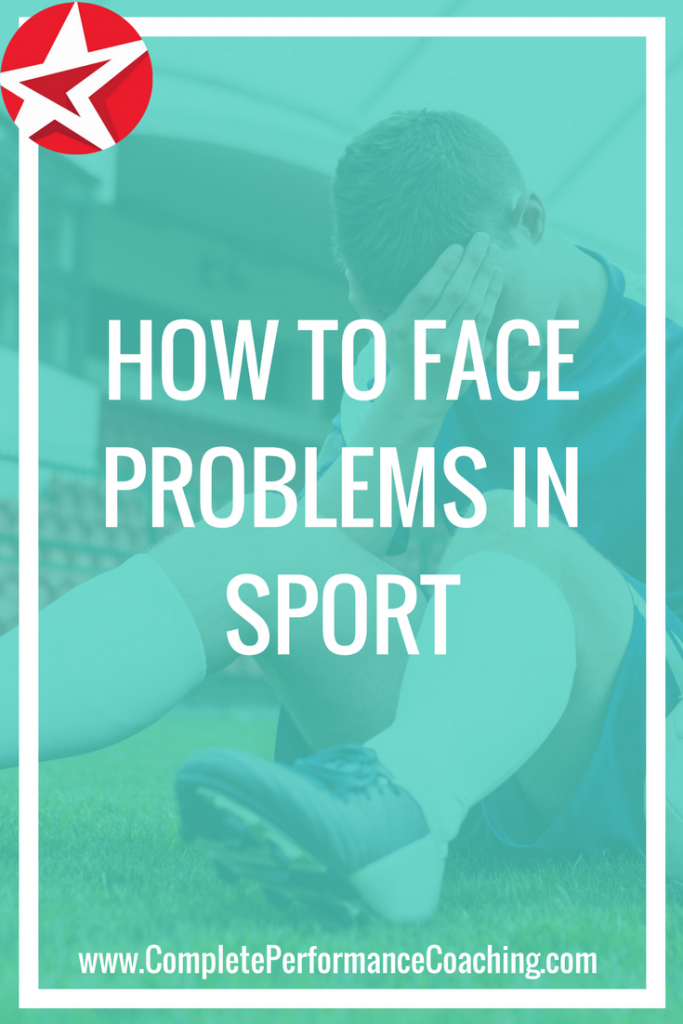 How to Face Problems in Sport