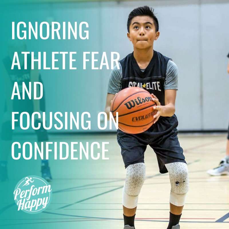 Ignoring Athlete Fear and Focusing on Confidence