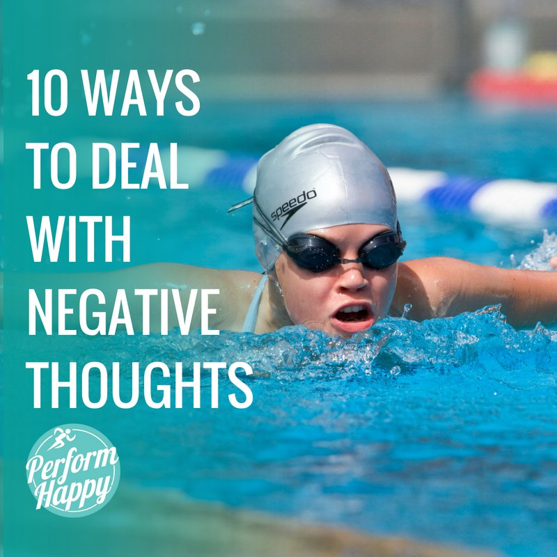 10 Ways to Deal with Negative Thoughts