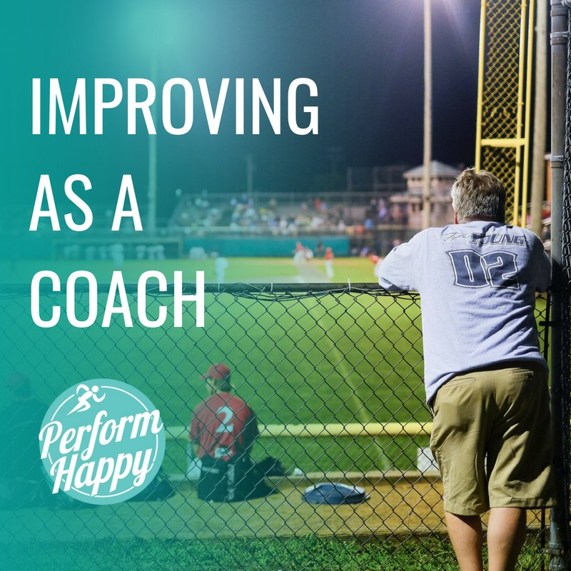 Improving as a Coach
