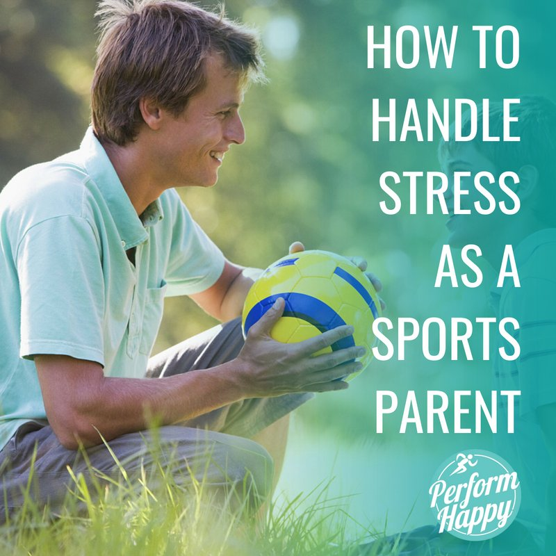 How to Handle Stress as a Sports Parent