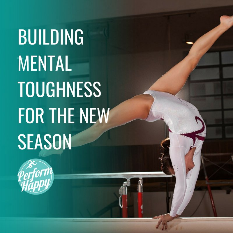 Building Mental Toughness for the New Season