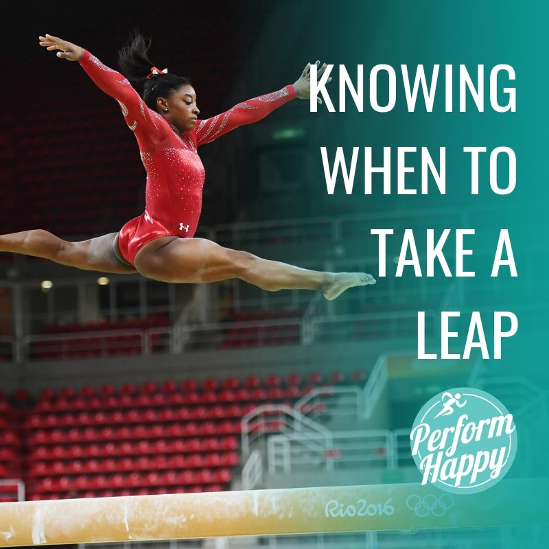 Knowing When to Take a Leap