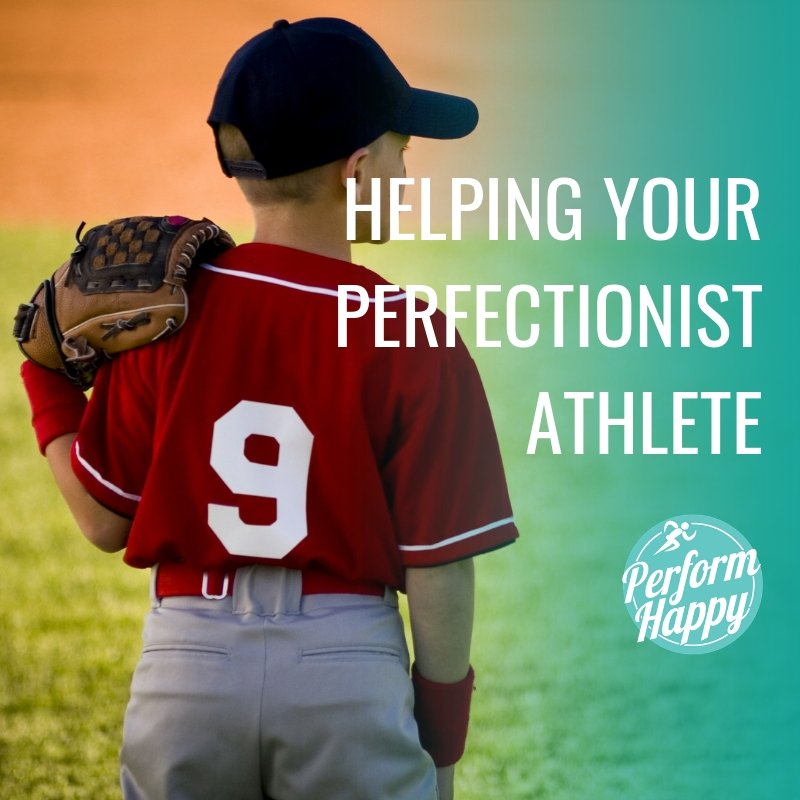 Helping Your Perfectionist Athlete