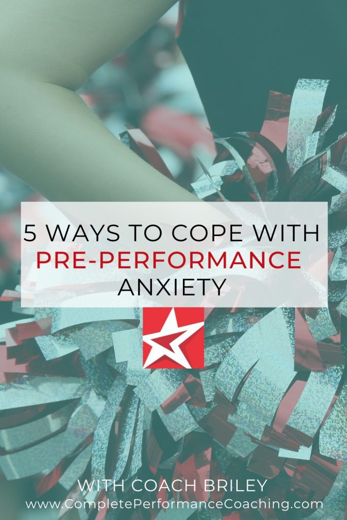 5 Ways To Cope With Pre-Performance Anxiety