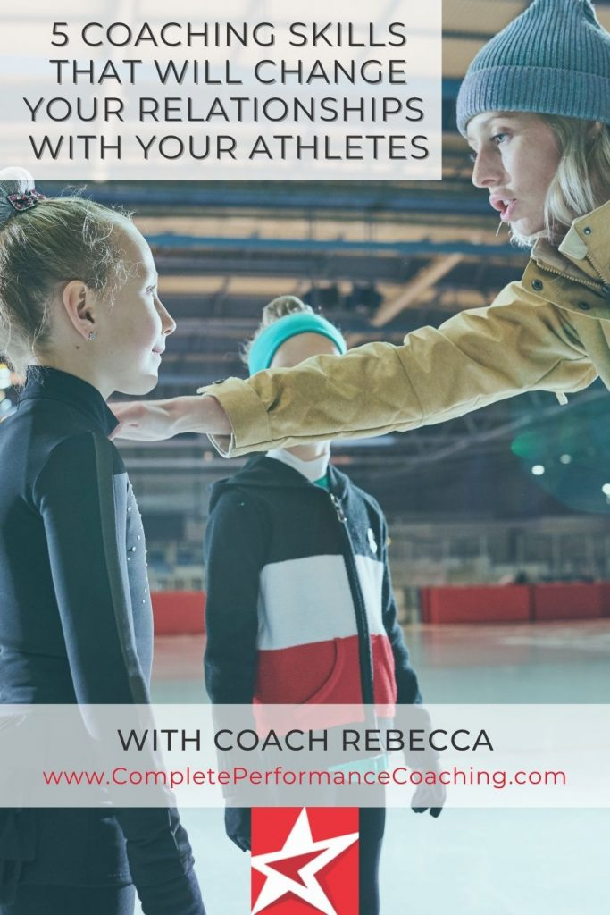 5 Coaching Skills That Will Change Your Relationships With Your Athletes