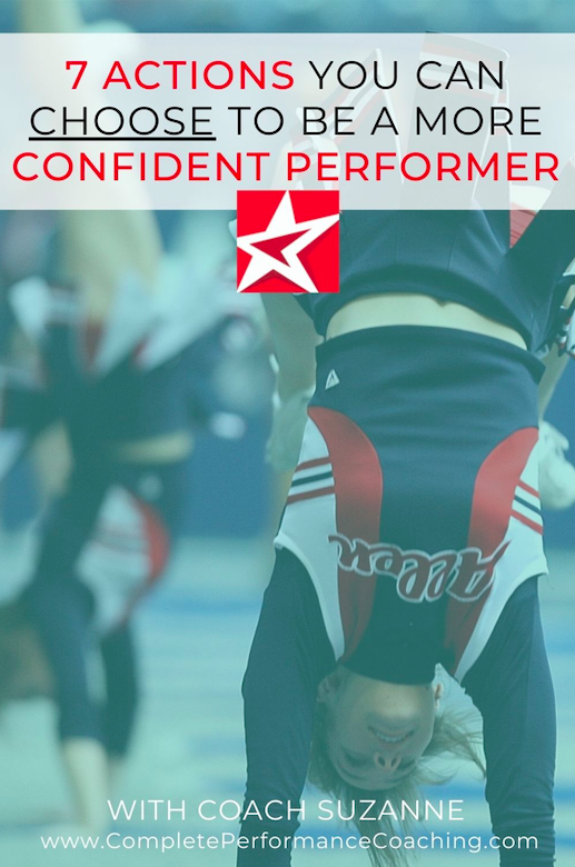 7 Actions You Can Choose to Be a More Confident Performer